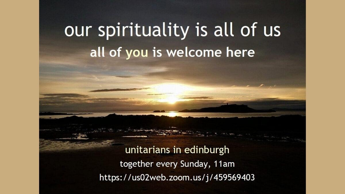 Edinburgh Unitarians Sunday Service