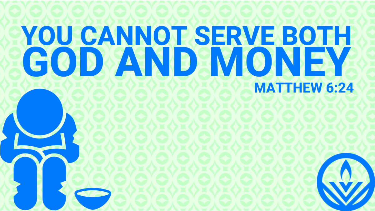 You Cannot Serve God and Money - Bible Quote